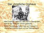 der christliche orpheus