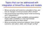 topics that can be addressed with integration of ameriflux data and models