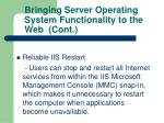 bringing server operating system functionality to the web cont