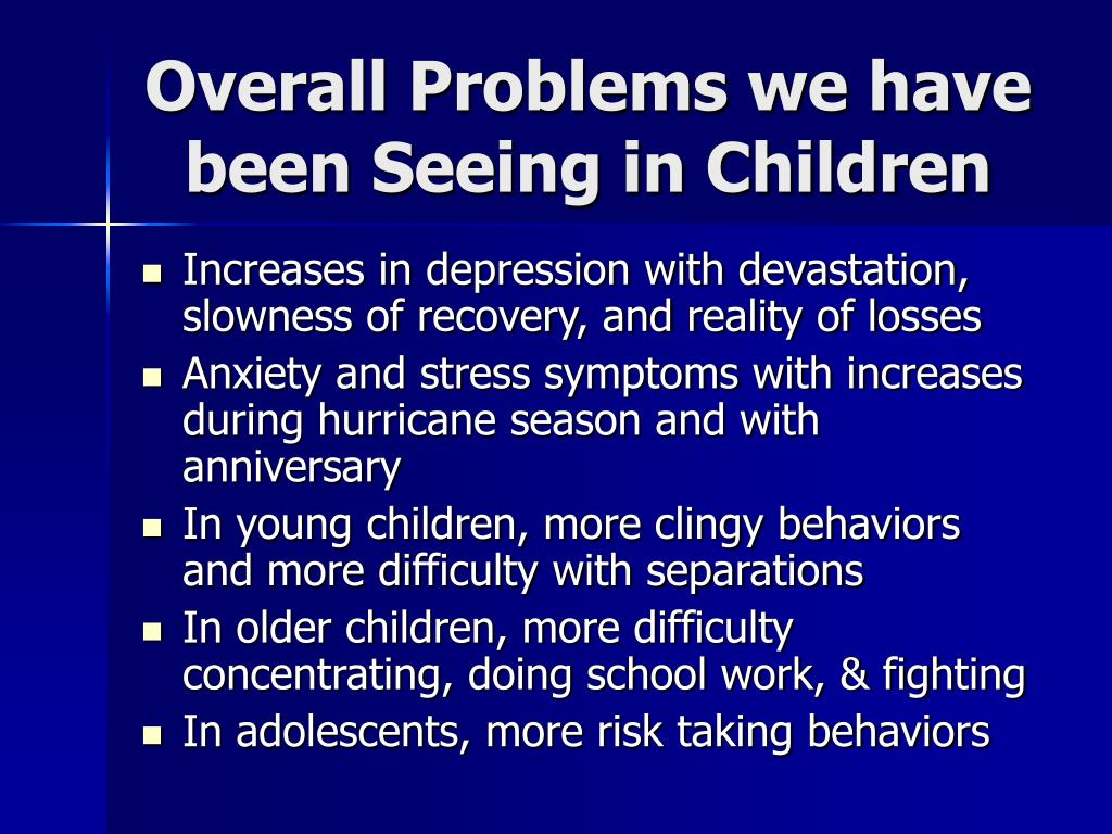 Overall Problems we have been Seeing in Children