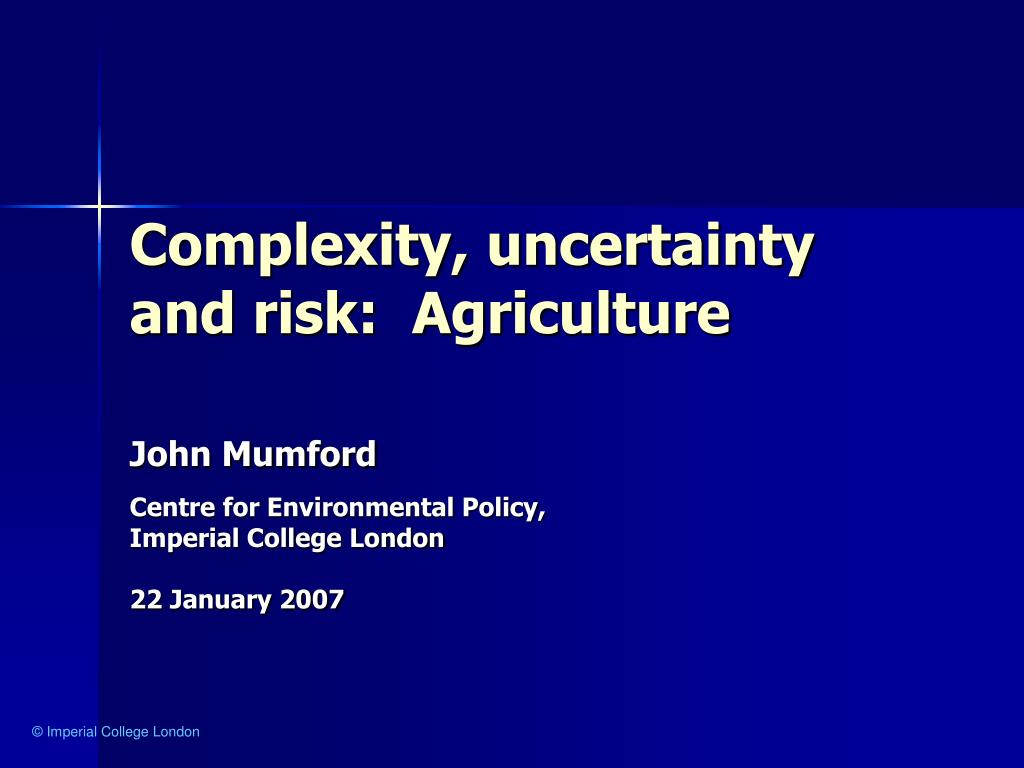 complexity uncertainty and risk agriculture l.