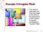 example 2 irregular mesh