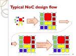 typical noc design flow