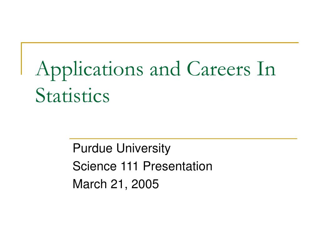 applications and careers in statistics l.