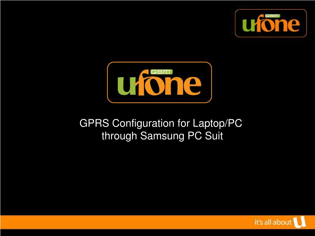 gprs configuration for laptop pc through samsung pc suit l.
