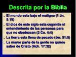 descrita por la biblia