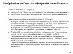 2b op rations de l exercice budget des immobilisations43