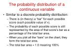 the probability distribution of a continuous variable9