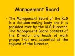 managemen t board