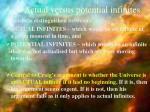 actual versus potential infinites