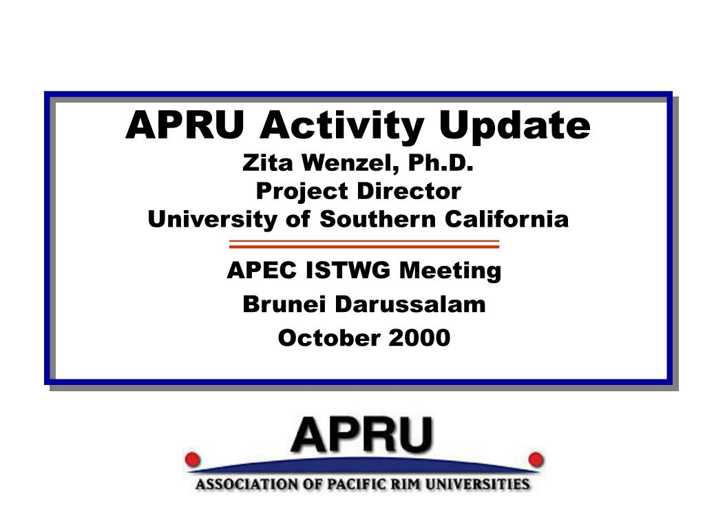 apru activity update zita wenzel ph d project director university of southern california l.