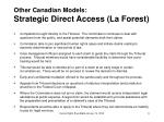 other canadian models strategic direct access la forest