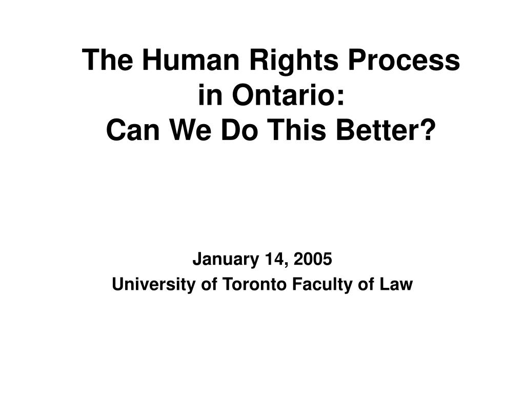 the human rights process in ontario can we do this better l.