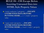 rule 4 css escape before inserting untrusted data into html style property values