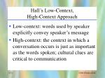 hall s low context high context approach