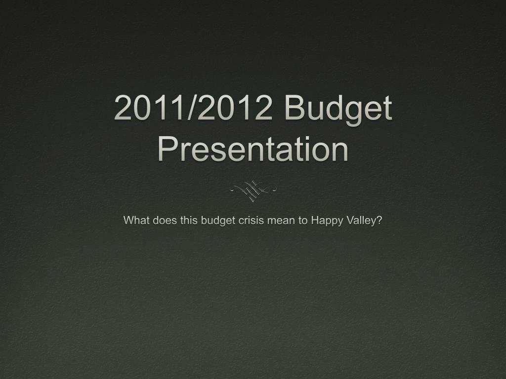 2011 2012 budget presentation l.