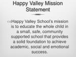 happy valley mission statement
