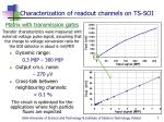characterization of readout channels on ts soi