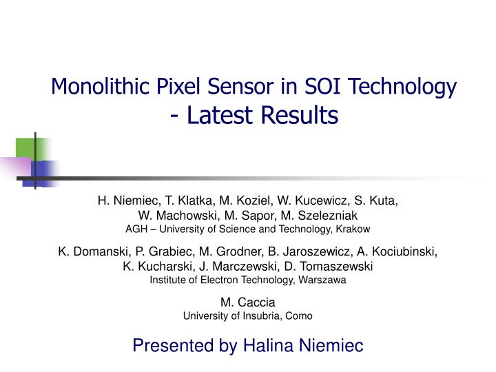 Monolithic pixel sensor in soi technology latest results