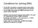 conditions for joining emu