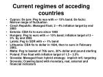 current regimes of acceding countries