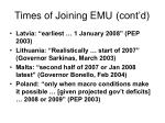 times of joining emu cont d