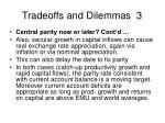 tradeoffs and dilemmas 3