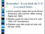 remember if you think the u s is so much better