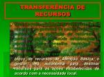 transfer ncia de recursos