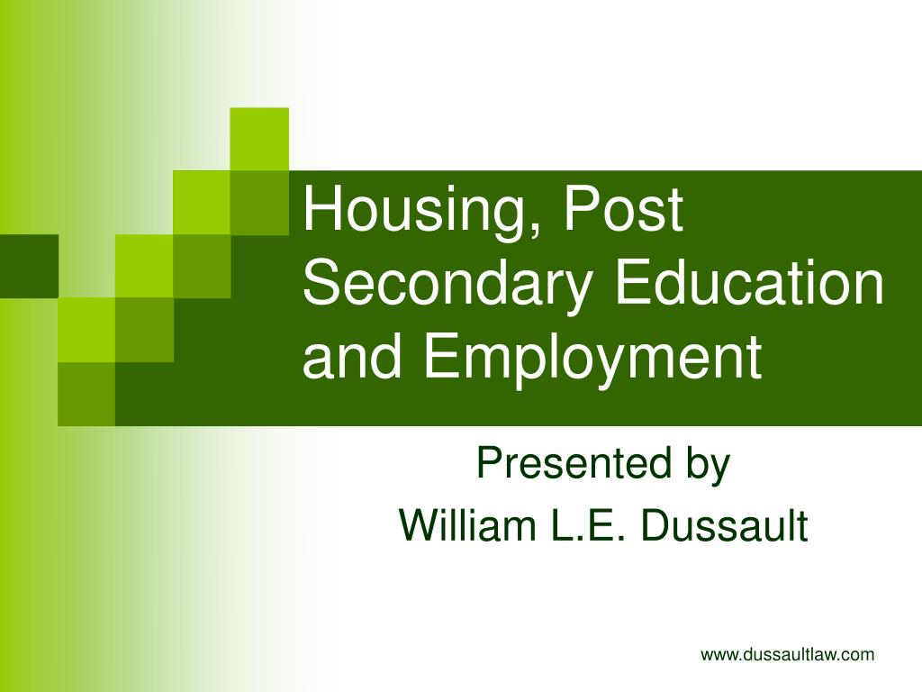 housing post secondary education and employment l.