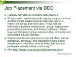 job placement via ddd