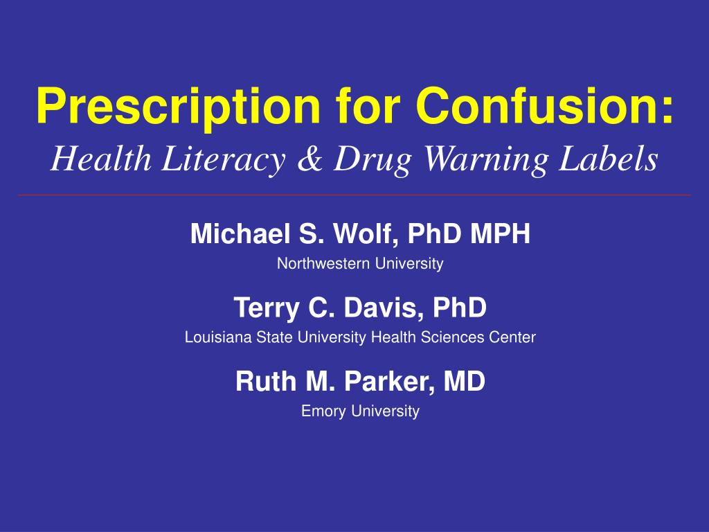 prescription for confusion health literacy drug warning labels l.
