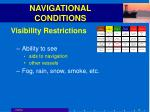 navigational conditions32