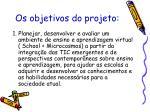 os objetivos do projeto
