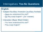 interrogatives yes no questions