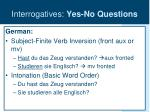 interrogatives yes no questions7