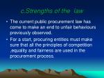 c strengths of the law