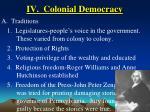 iv colonial democracy