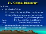 iv colonial democracy30