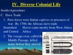 iv diverse colonial life23
