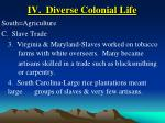 iv diverse colonial life24