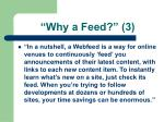 why a feed 3