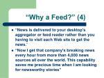 why a feed 4