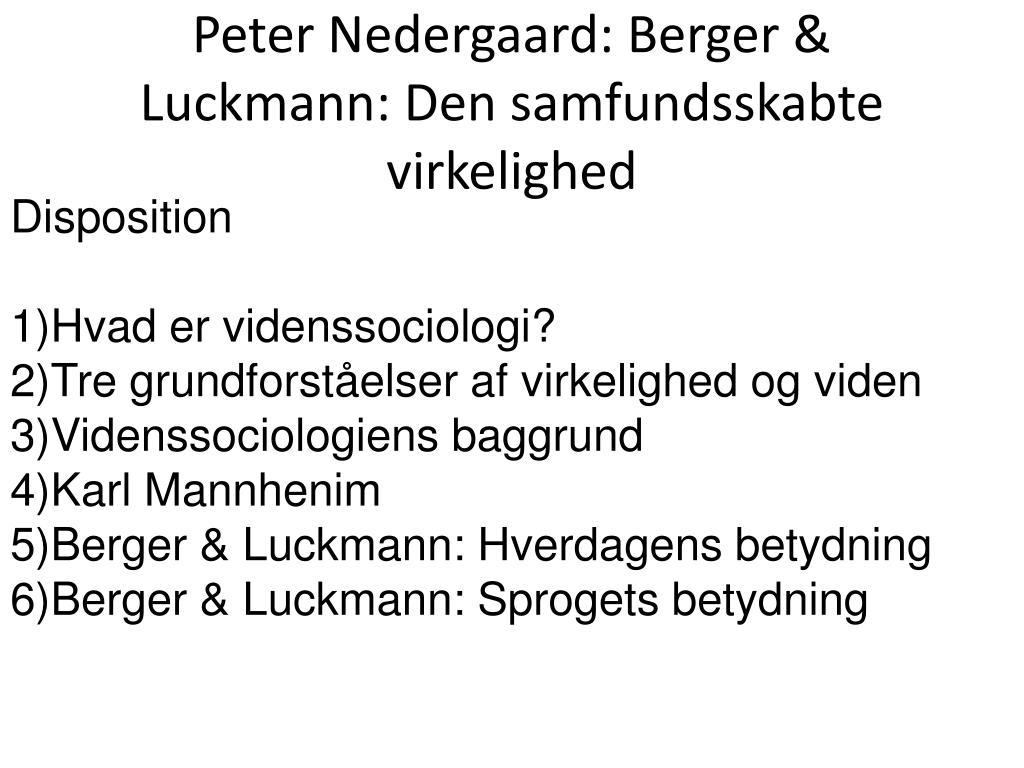 peter nedergaard berger luckmann den samfundsskabte virkelighed l.