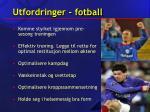 utfordringer fotball