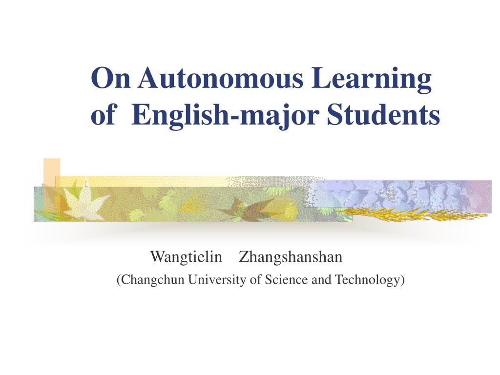 on autonomous learning of english major students l.