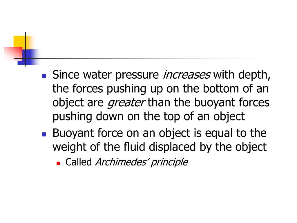 Since water pressure