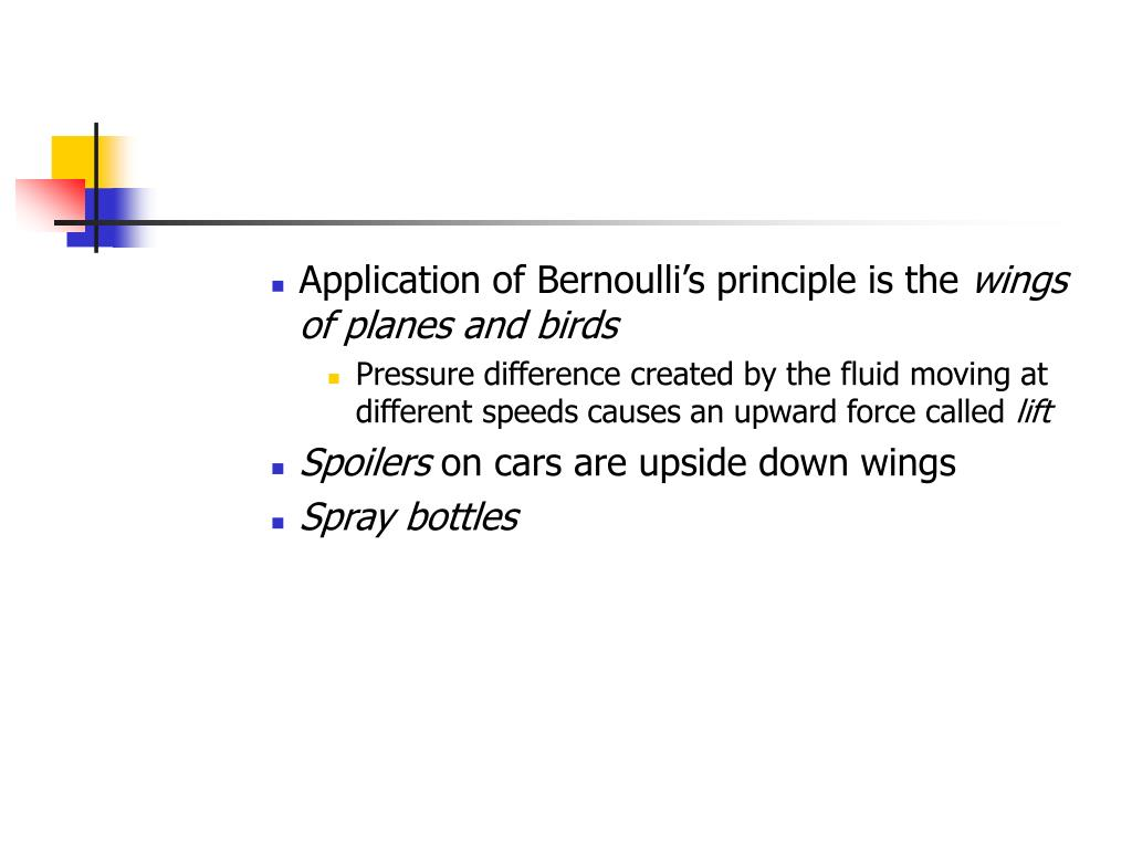 Application of Bernoulli's principle is the