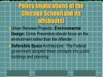 policy implications of the chicago school and its offshoots