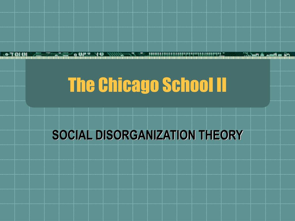 the chicago school ii l.